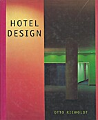 Hotel Design by Otto Riewoldt
