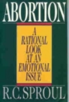 Abortion: A Rational Look at An Emotional…