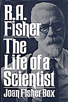 R.A. Fisher - The Life of a Scientist by…