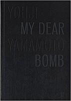 My Dear Bomb by Yohji Yamamoto