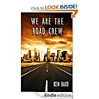 We Are The Road Crew by Ken Barr