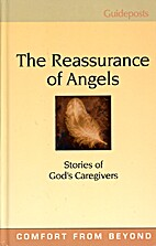 The reassurance of angels : stories of God's…