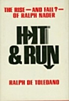 Hit & run: The rise--and fall?--of Ralph…