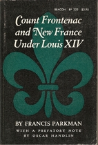 Count Frontenac and New France under Louis…