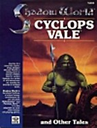 Cyclops Vale and Other Tales by Tim Taylor