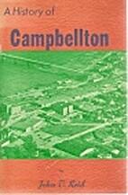 A History of Campbellton by John T. Reid