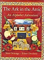The Ark in the Attic: An Alphabet Adventure…