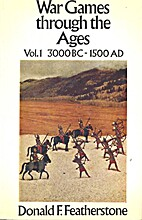 War Games Through the Ages Vol. 1 3000 BC -…