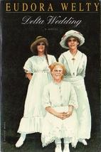 Delta Wedding by Eudora Welty