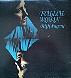 Foxglove Woman by Trish Nugent