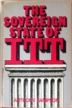 The Sovereign State of ITT by Anthony…
