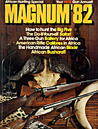 Magnum '82: African Hunting Special by Theo…