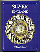 Silver in England (English Decorative Arts)…