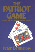 The Patriot Game: National Dreams and…