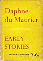 Early Stories by Daphne Du Maurier