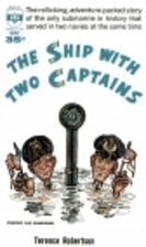 The Ship with Two Captains by Terence…