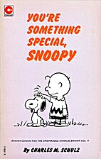 You're something special, Snoopy! :…