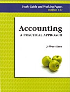 Accounting: a Practical Approach: Study…