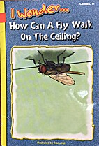 (I wonder...) How can a fly walk on the…