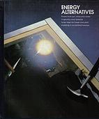 Energy alternatives (Home repair and…