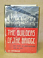 The builders of the bridge; the story of…