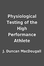 Physiological Testing of the High…