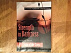Strength in Darkness: Wisdom from John of…