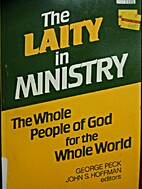 The Laity in Ministry: The Whole People of…