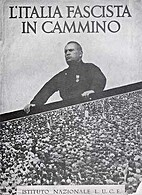 L Italia fascista in cammino : 516…