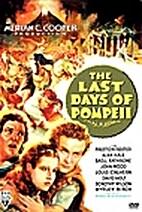 The Last Days of Pompeii [1935 film] by…