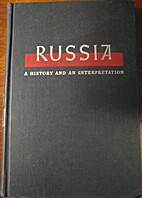 Russia: A History and an Interpretation by…