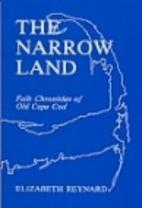 Narrow Land: Folk Chronicles of Old Cape Cod…