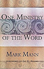 One Ministry of the Word by Mark Mann