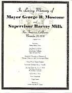 In Loving Memory of Mayor George R. Moscone…