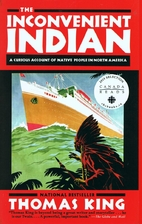 The Inconvenient Indian: A Curious Account…