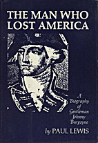 The man who lost America: a biography of…