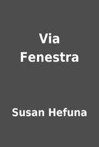 Via Fenestra by Susan Hefuna