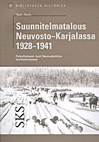 Suunnitelmatalous Neuvosto-Karjalassa…