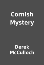 Cornish Mystery by Derek McCulloch