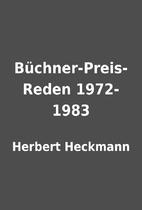 Büchner-Preis-Reden 1972-1983 by Herbert…