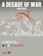 A Decade of War 1936 -1945 (ASL Action Pack…