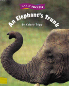 An Elephant's Trunk (Early Success) by…