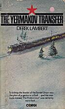 The Yermakov Transfer by Derek Lambert