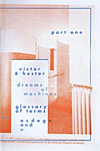 Part One, dreams of machines, glossary of…
