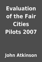 Evaluation of the Fair Cities Pilots 2007 by…