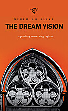 The Dream Vision: A prophecy concerning…