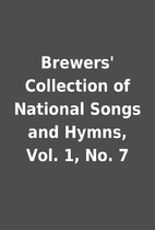 Brewers' Collection of National Songs and…
