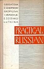 Practical Russian by G. A. Bogatova