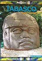 Mexico: Tabasco State Guide (English…