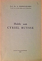 Hulde aan Cyriel Buysse by L. Remouchamps